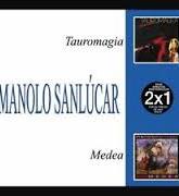 """マノロ・サンルーカル""""タウロマヒアyメデア""""2CD"""