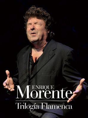 Enrique Morente Trilogía Flamenca