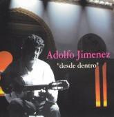 """Desde Dentro""""Adolfo Jimenez"""""""