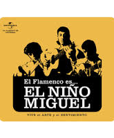 """El Flamenco es""""ニーニョ・ミゲール"""""""